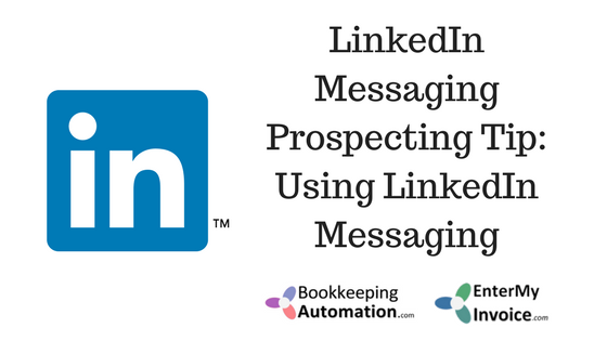 Bookkeeping And Accounting Marketing Tip LinkedIn Messaging - Invoice linkedin
